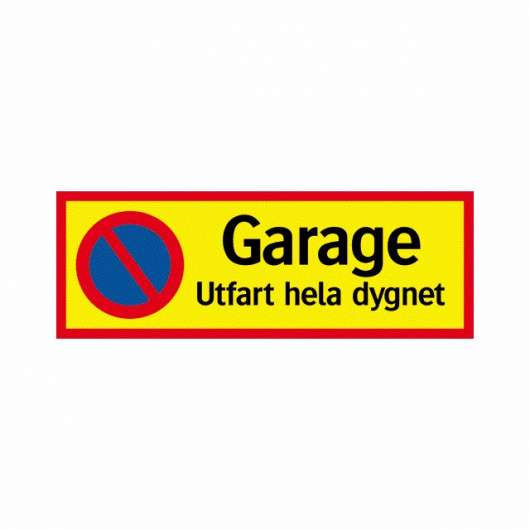 SKYLT GARAGE UTFART 594X210MM